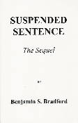 SUSPENDED SENTENCE, THE SEQUEL This is an account of the investigation into the lynch mob after the fact. How would you like to go into a sleepy little farming village to investigate their favorite sons with an eye to charging them with murder?