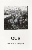 GUS - An account of the murder by Gus Edmondson of his wife in what is probably the most bizarre murder I ever heard of, and his hanging at Somerville, Alabama in 1887. Edmondson Fire, where Gus killed his wife his mother, and two children, …